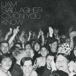 Gallagher, Liam : Cmon You Know LP