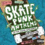 V/A : Skate Punk Anthems 2-CD