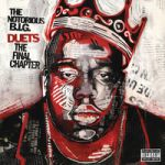 The Notorious B.I.G. : Duets: The Final Chapter 2-LP, RSD 2021 Part 1