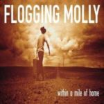 Flogging Molly : Within a Mile of Home LP