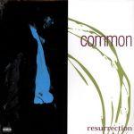 Common : Resurrection LP