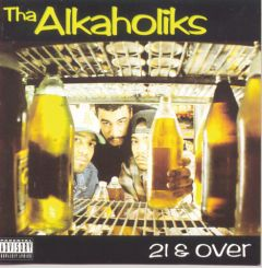 The Alkaholiks : 21 & Over CD
