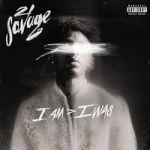 21 Savage: I Am > I Was CD