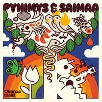 Pyhimys & Saimaa: Olisinpa täällä CD
