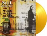 Rodgers, Paul: Muddy Water Blues (A Tribute To Muddy Waters) LP