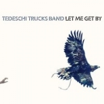 Tedeschi Trucks Band: Let Me Get By CD