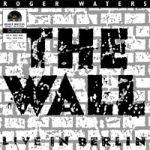 Waters, Roger : The Wall - Live in Berlin 2-LP (kirkas vinyyli), RSD 2020 Part 2