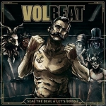 Volbeat: Seal the deal & let´s boogie 2LP