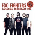 Foo Fighters : Canadian Broadcast 1996 LP