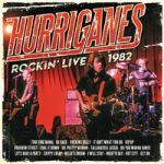 Hurriganes: Rockin Live 1982 CD