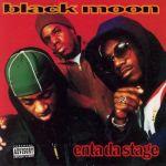 Black Moon : Enta Da Stage LP