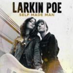 Larkin Poe : Self Made Man CD