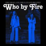 First Aid Kit : Who By Fire Live Tribute To Leonard Cohen 2LP