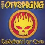 Offspring : Conspiracy Of One LP