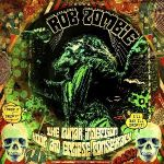 Zombie, Rob : The Lunar Injection Kool Aid Eclipse Conspiracy LP