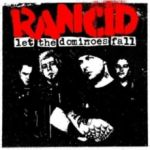 Rancid : Let the Dominoes Fall Expanded 2-CD + DVD