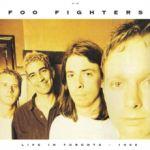 Foo Fighters : Live In Toronto - April 3/1996 LP