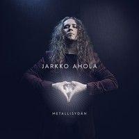 Ahola, Jarkko : Metallisydän CD