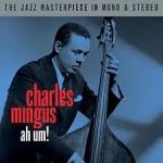 Mingus, Charles: Ah Um! 2-CD