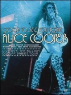 Cooper, Alice: Good To See You Again DVD