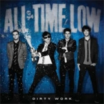 All Time Low : Dirty Work CD