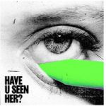 ALMA : Have u seen her? CD