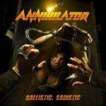 Annihilator : Ballistic, Sadistic LP