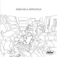 Kela, Anssi : Ääriviivoja LP