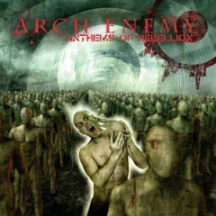 Arch Enemy: Anthems of Rebellion CD