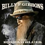Gibbons, Billy F. : Big Bad Blues LP Blue Vinyl
