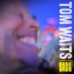 Waits Tom: Bad As Me CD