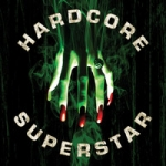 Hardcore Superstar: Beg For It  CD
