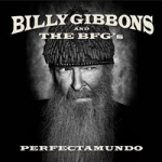 Gibbons, Billy & The BFG's: Perfectamundo LP