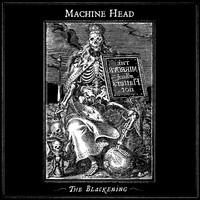 Machine Head: Blackening CD