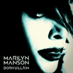 Manson Marilyn: Born Villain CD