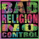Bad Religion: No Control CD