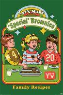 Steven Rhodes Lets Make Special Brownies 61 x 91cm Juliste