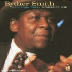 Smith, Byther: Mississippi Kid CD