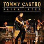 Castro, Tommy : Killin It Live CD