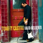 Castro, Tommy: Hard Believer CD