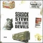 Seasick Steve & Level Devils: Cheap Digipak CD
