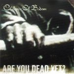 Children Of Bodom : Are you dead yet? LP