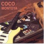 Montoya, Coco: Gotta Mind To Travel