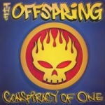 Offspring: Conspiracy of one CD