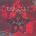 Cult : Beyond Good & Evil CD