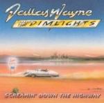 Dallas Wayne: Screamin' Down The Highway CD