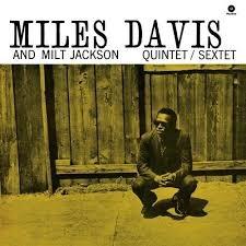 Davis, Miles: Miles Davis and Milt Jackson Quintet/ Sextet LP