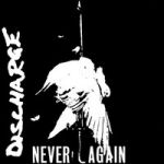 Discharge : Never again CD
