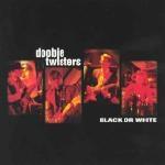 Doobie Twisters: Black Or White CD
