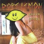 Dope Lemon : Honey Bones LP